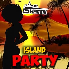 MR. SHAMMI - ISLAND PARTY